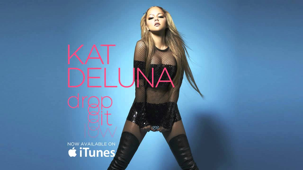 Kat DeLuna – Drop It Low