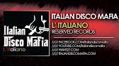 Italian Disco Mafia – L' Italiano ( Peter K & Andrew M Mix )